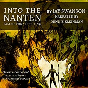 Into the Nanten: Fall of the Arbor King Audiobook
