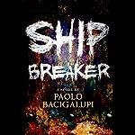 Ship Breaker | Paolo Bacigalupi