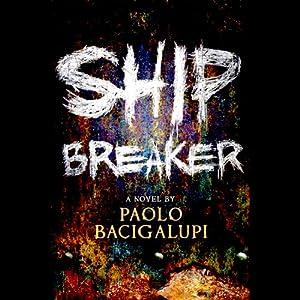 Ship Breaker Hörbuch