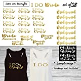 Set of 28 ,1 - I Do,12- I Do Crew anchor,1-Bride,1-mini bride, 1-Maid of honor, 7 - Bridesmaid, 1 - Bride Announcer,2 -Flower girls ,1-Mother of the Groom,1-Mother of the Bride iron on(#SS)
