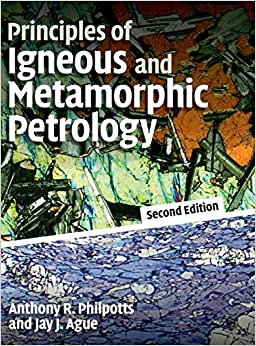 Principles Of Igneous And Metamorphic Petrology 2nd Edition Hardback por Philpotts epub