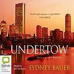 Undertow | Sydney Bauer