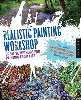 Realistic Painting Workshop: Creative Methods for Painting from Life