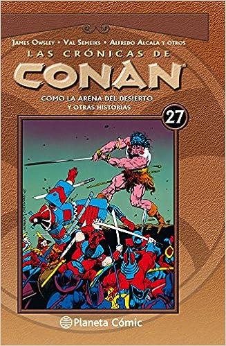 Las crónicas de Conan nº 27/34: Como la arena del desierto y ...