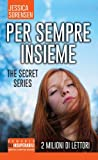 Per sempre insieme. The Secret Series