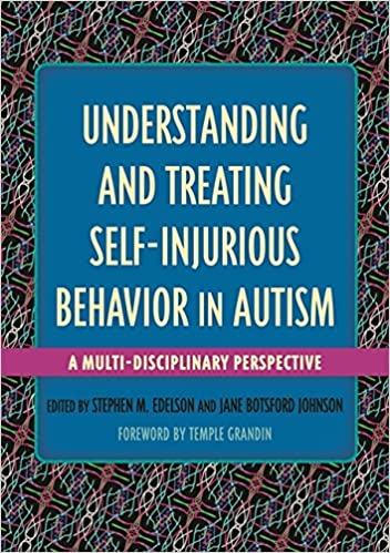 Autism Expert Dr Margaret L Bauman To >> Amazon Com Understanding And Treating Self Injurious Behavior In
