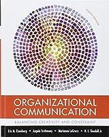 Organizational Communication: Balancing Creativity and Constraint