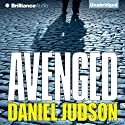 Avenged Audiobook by Daniel Judson Narrated by Christina Traister