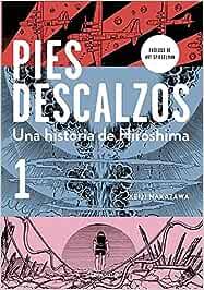 Pies descalzos 1: Una historia de Hiroshima Best Seller | Cómic ...