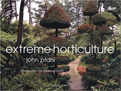Download Extreme Horticulture PDF, azw (Kindle), ePub, doc, mobi