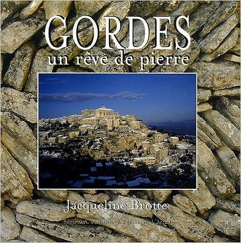 Livre gratuits Gordes : Un rêve de pierre pdf