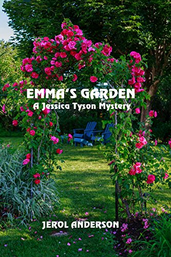 Emma's Garden: A Jessica Tyson Mystery by [Anderson, Jerol]