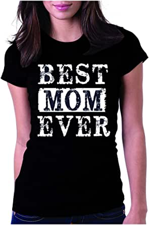 Womens Best Mom Ever Shirt, Mama Funny Mommy T-Shirt, for Mothers Day