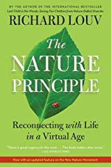 The Nature Principle: Reconnecting with Life in a Virtual Age Paperback