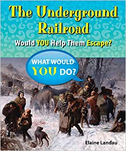 The Underground Railroad: Would You Help Them Escape? (What Would You Do?)