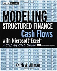 Modeling Structured Finance Cash Flows with Microsoft Excel: A Step-by-step Guide (Wiley Finance)