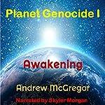 Planet Genocide I: Galaxies Collide, Book 3 | Andrew McGregor