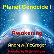 Planet Genocide I: Galaxies Collide, Book 3 | Andrew McGregor