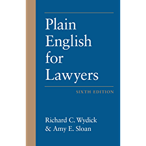 Plain English for Lawyers, Sixth Edition