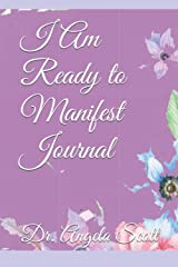 I Am Ready to Manifest Journal Paperback