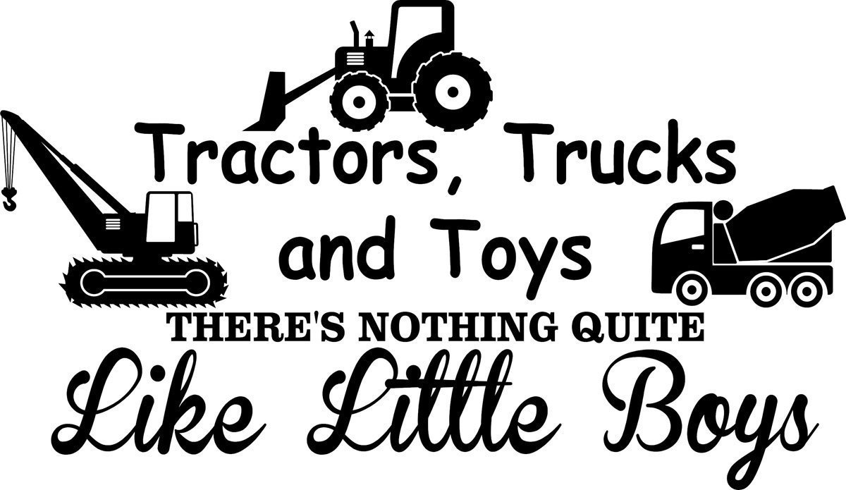 amazon com wall decal quote tractors trucks and toys there u0027s