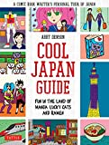 Image of Cool Japan Guide: Fun in the Land of Manga, Lucky Cats and Ramen