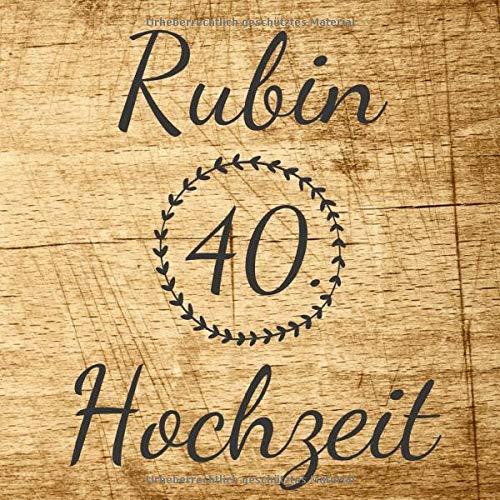 Rubin Hochzeit Gästebuch Und Erinnerungsbuch Zum Eintragen