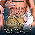 Must Love Breeches: A Time Travel Romance, Volume 1 Hörbuch von Angela Quarles Gesprochen von: Mary Jane Wells