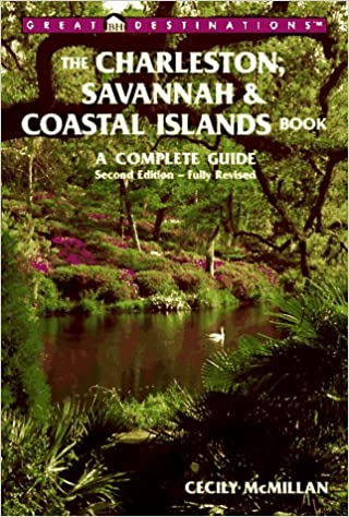 {* UPDATED *} The Charleston, Savannah & Coastal Islands Book : A Complete Guide (2nd Ed). Should therapy genoma traves Leida third