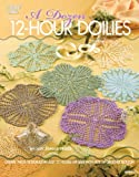 A Dozen 12-Hour Doilies, Judy Teague-Treece, 1596352906