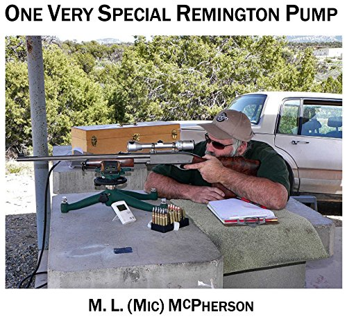 (One Very Special Remington Pump)