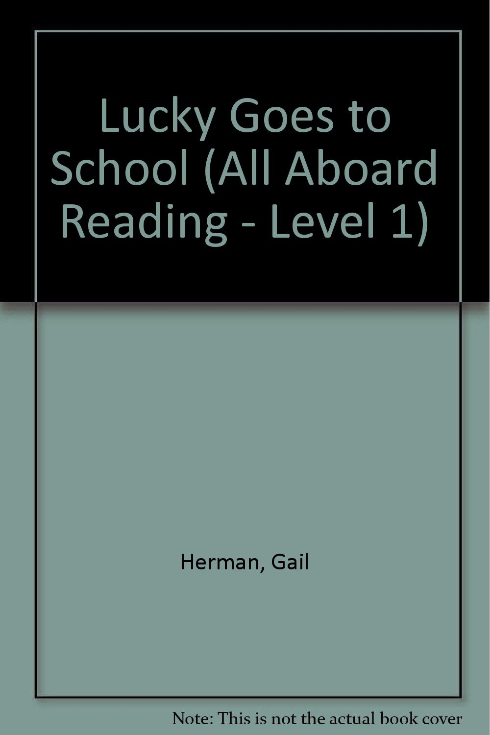 Download Lucky Goes to School GB (All Aboard Reading) pdf