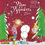 Pippa Pepperkorn rettet den Winter (Pippa Pepperkorn 6) | Charlotte Habersack
