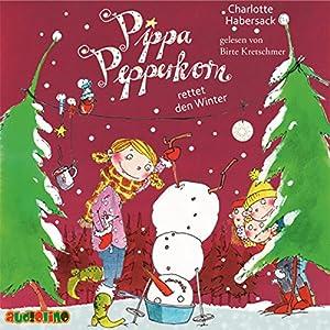 Pippa Pepperkorn rettet den Winter (Pippa Pepperkorn 6) Hörbuch