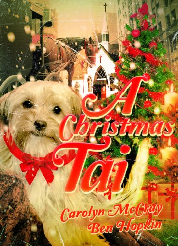 a christmas tail when a family is endangered at christmas their dog comes to - A Christmas Tail
