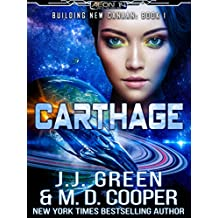 Carthage - A Space Opera Colonization Adventure (Aeon 14: Building New Canaan)