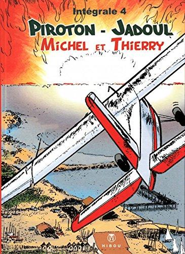 Télécharger Michel Et Thierry Tome 4 Pdf De Charles Jadoul