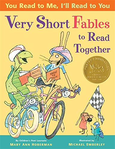 You Read to Me, I'll Read to You: Very Short Fables to Read (Mary Me)