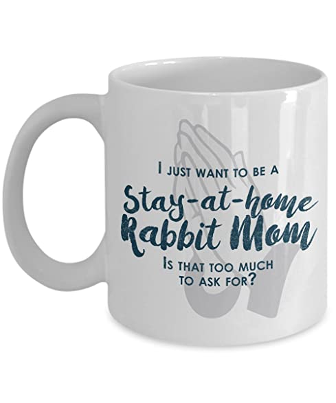 amazon com funny rabbit mom gifts i just want to be a stay at