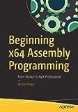 Beginning x64 Assembly Programming: From Novice