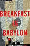 Breakfast in Babylon, Emer Martin, 0395875951