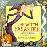 The Witch Has an Itch