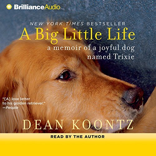 A Big Little Life: A Memoir of a Joyful Dog Named Trixie cover