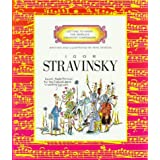 Getting to Know the World's Greatest Composers: Igor Stravinsky