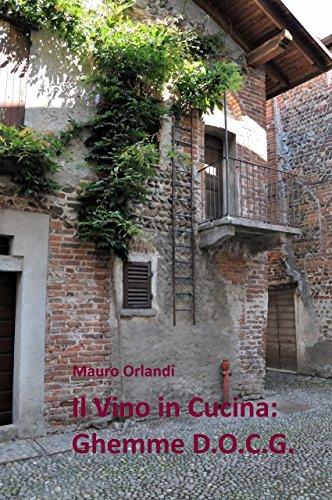 Il vino in Cucina: Ghemme D.O.C.G.: Quattro chiacchiere e dodici ricette (Italian Edition)
