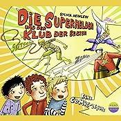 Die Superhelden und der Klub der Besten (Die Superhelden 1) | Sylvia Heinlein