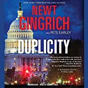 Duplicity: A Novel | Newt Gingrich, Pete Earley