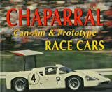 img - for Chaparral Can-Am and Prototype Race Cars book / textbook / text book