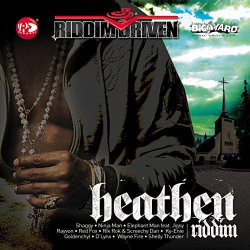 Riddim Driven: Heathen Riddim