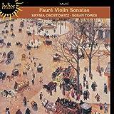 Faure: Violin Sonatas - Best Reviews Guide